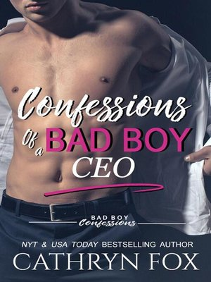 cover image of Confessions of a Bad Boy CEO