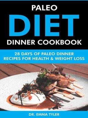 cover image of Paleo Diet Dinner Cookbook