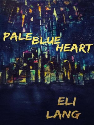 cover image of Pale Blue Heart