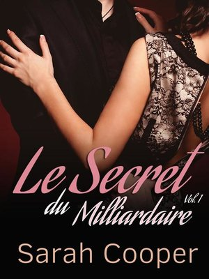 cover image of Le Secret du Milliardaire, Volume 1