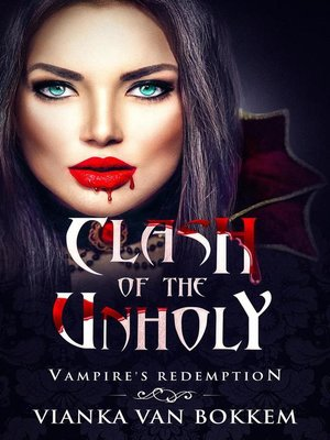 cover image of Clash of the Unholy
