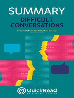 """cover image of Summary of """"Difficult Conversations"""" by Douglas Stone, Bruce Patton, and Sheila Heen"""
