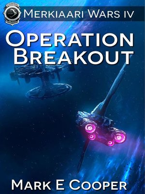 Operation Breakout Merkiaari Wars Series