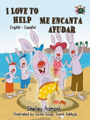 cover image of I Love to Help Me encanta ayudar (Spanish Children's Book)