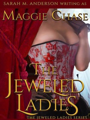 cover image of The Complete Series: The Jeweled Ladies, #8