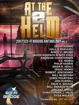 cover image of Volume 2: A Sci-Fi Bridge Anthology: At The Helm, #2