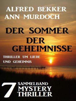 cover image of Sammelband 8 Mystery Thriller--Der Sommer der Geheimnisse
