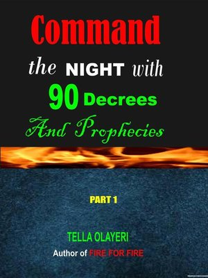 cover image of Command the Night With 90 Decrees and Prophecies
