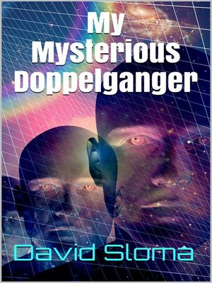 cover image of My Mysterious Doppelganger
