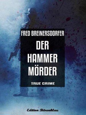 cover image of Der Hammermörder