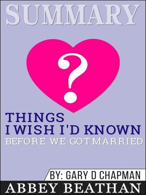 cover image of Summary of Things I Wish I'd Known Before We Got Married by Gary Chapman