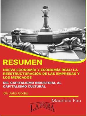 cover image of Resumen de Nueva Economía y Economía Real