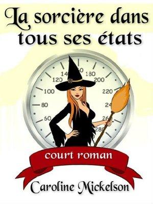 cover image of La sorcière dans tous ses états