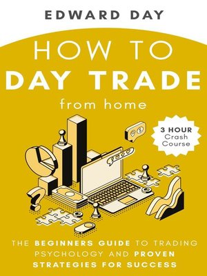 cover image of How to Day Trade From Home