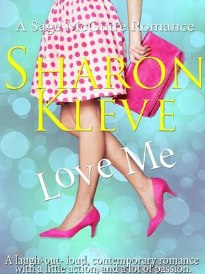 cover image of Love Me--A Sage McGuire Romance