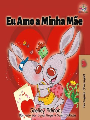 cover image of Eu Amo a Minha Mãe (I Love My Mom--Portuguese Portugal )