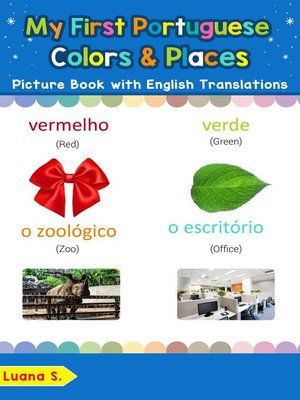 cover image of My First Portuguese Colors & Places Picture Book with English Translations