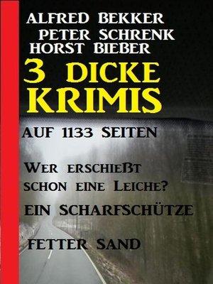 cover image of 3 dicke Krimis auf 1133 Seiten