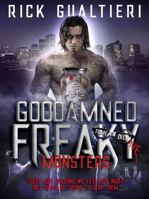 cover image of Goddamned Freaky Monsters