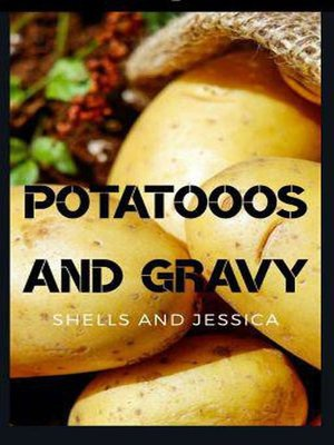 cover image of Potatooos and Gravy