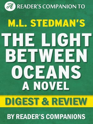 cover image of The Light  Between  Oceans by M.L. Stedman | Digest & Review