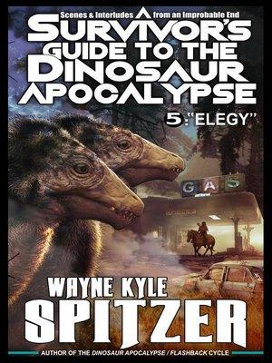 cover image of A Survivor's Guide to the Dinosaur Apocalypse, Episode Five