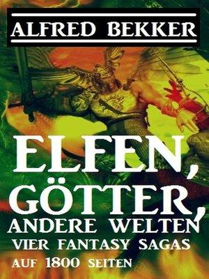 cover image of Elfen, Götter, andere Welten