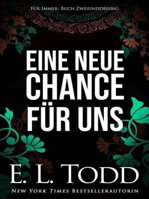 cover image of Eine neue Chance für uns
