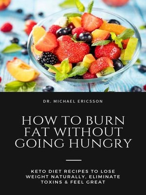 cover image of How to Burn Fat Without Going Hungry