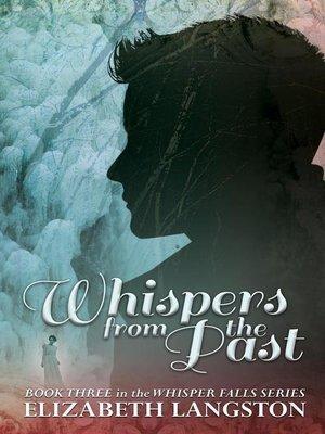 Whisper fallsseries overdrive rakuten overdrive ebooks whispers from the past fandeluxe Document