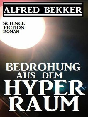 cover image of Bedrohung aus dem Hyperraum