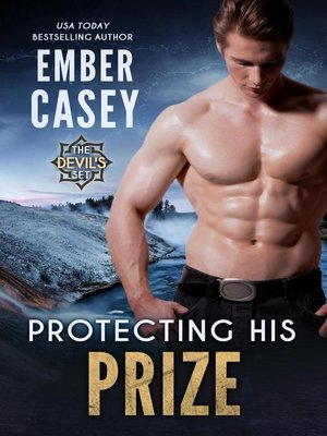 cover image of Protecting His Prize