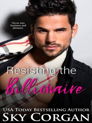 cover image of Resisting the Billionaire