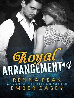 cover image of Royal Arrangement #4