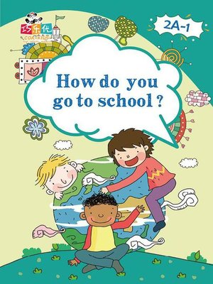 cover image of How Do You Go to School?