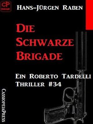 cover image of Die Schwarze Brigade
