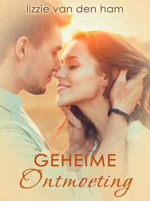 cover image of Geheime ontmoeting