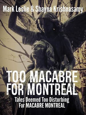 cover image of Too Macabre for Montreal