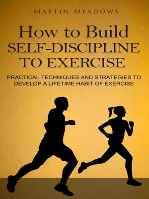 cover image of How to Build Self-Discipline to Exercise