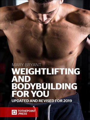 cover image of Weightlifting and Bodybuilding For You