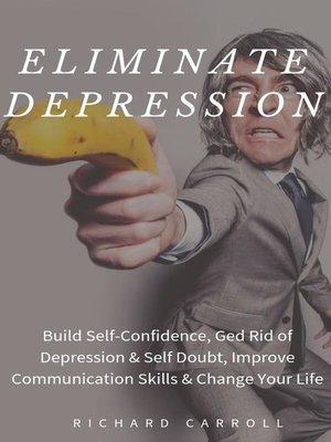 cover image of Eliminate Depression