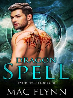 cover image of Dragon Spell (Fated Touch Book 1)