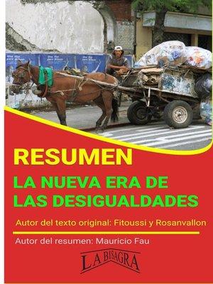 cover image of Resumen de La Nueva era de las Desigualdades de Fitoussi y Rosanvallon