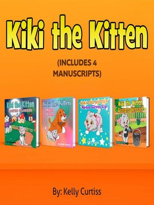 cover image of Kiki the Kitten Four Books  Collection