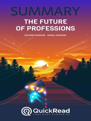 """cover image of Summary of """"The Future of Professions"""" by Richard Susskind and Daniel Susskind"""