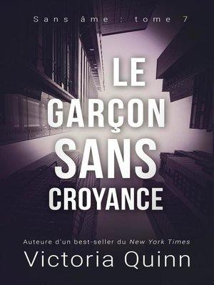 cover image of Le garçon sans croyance