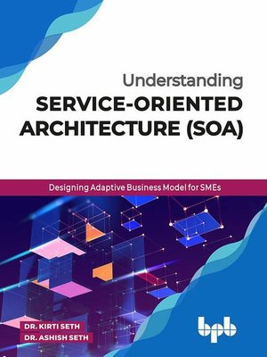 cover image of Understanding Service-Oriented Architecture (SOA)