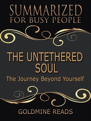 cover image of The Untethered Soul--Summarized for Busy People