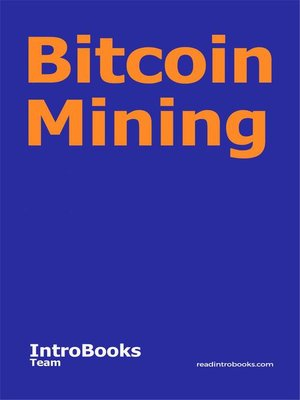 cover image of Bitcoin Mining