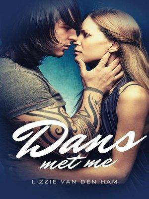 cover image of Dans met me